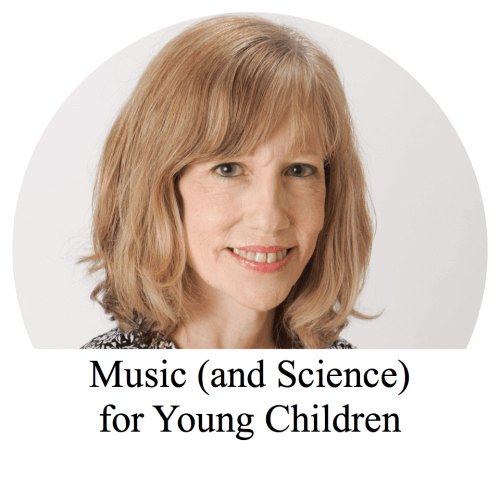 Music (and Science) for Young Children
