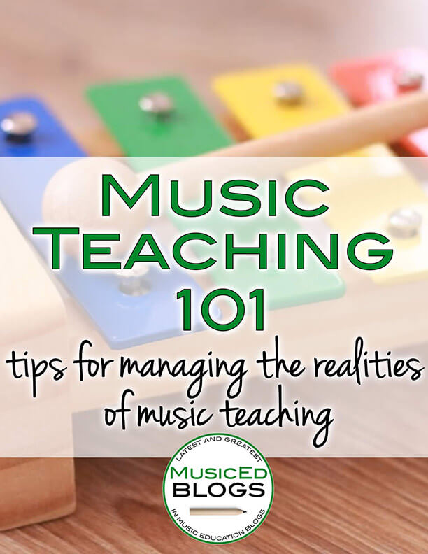 """This is a picture of a xylophone with the text """"Music Teaching 101: tips for managing the realities of music teaching"""""""